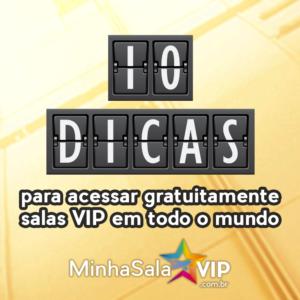 10Dicas 2 300x300 - 10 dicas infalíveis para acessar salas VIP em aeroportos de todo o mundo